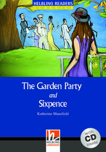 The garden party and sixpence. Livello 4 (A2-B1). Con CD Audio - Katherine Mansfield - copertina