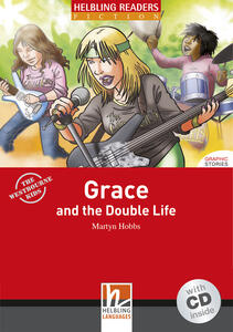 Grace and the Double Life. Livello 3 (A2). Con CD Audio - Martyn Hobbs - copertina