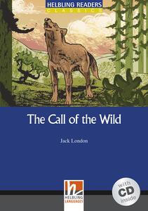 The Call of the Wild. Livello 4 (A2-B1). Con CD Audio - Jack London - copertina