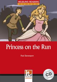 Filippodegasperi.it Princess on the Run. Livello 2 (A1-A2). Con CD Audio Image