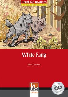Listadelpopolo.it White Fang. Livello 3 (A2). Con CD-ROM Image