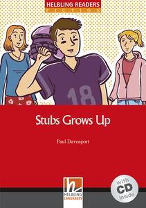 Stubs grow up. Livello 3 (A2). Con CD Audio - Paul Davenport - copertina