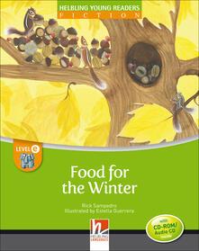 Birrafraitrulli.it Food for the winter. Level E. Young readers. Fiction registrazione in inglese britannico. Con CD-ROM. Con CD-Audio Image