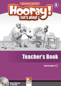 Hooray! Let's play! Level B. Teacher's book. Con CD-Audio - Herbert Puchta,Günter Gerngross - copertina