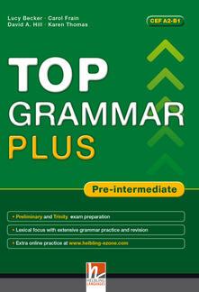 Warholgenova.it Top grammar plus. Pre-intermediate. Student's Book. Per le Scuole superiori. Con espansione online Image