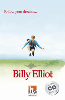 Radiospeed.it Billy Elliot. Livello 2 (A1-A2). Con CD-Audio Image
