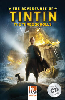 The Adventures of Tintin: The Three Scrolls (Level A1/A2). Con CD-Audio.pdf