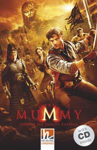 The Mummy: Tomb of the Dragon Emperor. Livello 3 (A2). Con CD-Audio