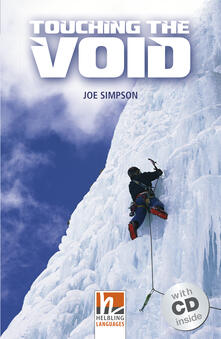Touching the Void Level A2/B1). Con CD-Audio