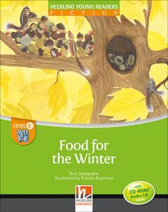Food for the winter. Big book. Level E. Young readers - Rick Sampedro - copertina