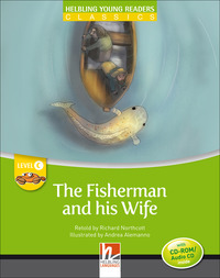 The The fisherman and his wife. Young readers. Raccontato da Richard Northcott letto da Richard Northcott. Con CD Audio: Level C - - wuz.it