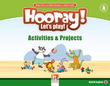 Hooray! Lets play! Level A. Activity and project. Per la Scuola elementare.pdf