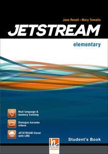 Jetstream. Elementary. Student's book. Per le Scuole superiori. Con e-book. Con espansione online - Jane Revell,Jeremy Harmer,Mary Tomalin - copertina