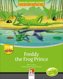 Associazionelabirinto.it Freddy the frog prince. Young readers. Con CD Audio: Level C Image
