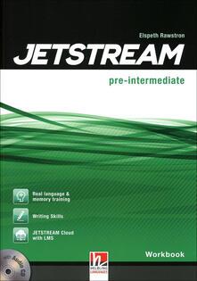 Jetstream. Pre intermediate. Workbook. Per le Scuole superiori. Con e-book. Con espansione online. Con CD-Audio.pdf