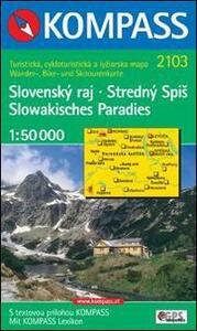 Carta escursionistica e stradale n. 2103. Repubblica Slovacca. Paradiso slovacco. Slowakisches Paradies. Slovensky raj. Adatto a GPS. DVD-ROM. Digital map - copertina
