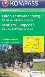 Carte per percorsi a lungo tragitto n. 121. Sentiero europeo E5 tratto sud 1:50.000