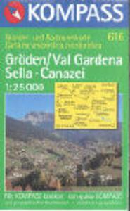 Carta escursionistica n. 616. Val Gardena, Sella, Canazei 1:25.000. Adatto a GPS. Digital map. DVD-ROM