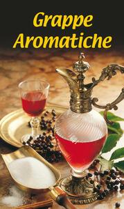 Specialità gastronomica n. 1757. Grappe aromatiche - copertina