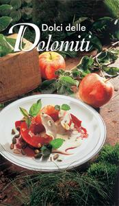 Specialità gastronomica n. 1752. Dolci delle Dolomiti