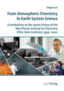 From Atmospheric Chemistry to Earth System Science