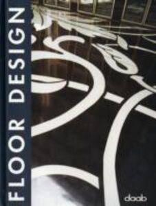 Foto Cover di Floor design, Libro di  edito da Daab