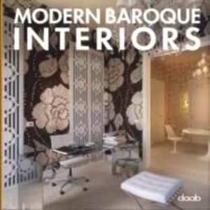 Modern baroque interiors. Ediz. multilingue - Aitana Lleonart - copertina