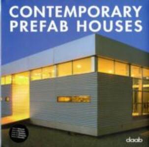 Contemporary prefab houses. Ediz. italiana, inglese, spagnola, francese e tedesca - copertina