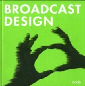 Libro Broadcast design. Ediz. italiana e inglese. Con DVD Bjorn Bartholdy