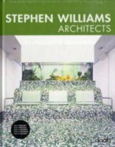 Libro Stephen Williams architect. Ediz. italiana, inglese, spagnola, francese e tedesca Christina Lissmann