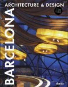 Foto Cover di Barcelona. Ediz. italiana, inglese, spagnola, francese e tedesca, Libro di Aitana Lleonart, edito da Daab