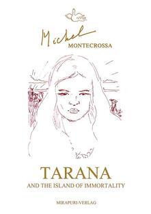Tarana and the Island of Immortality