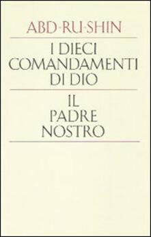 Ascotcamogli.it I dieci comandamenti di Dio. Il padre nostro Image