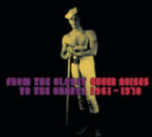 From the Closet to the Charts. Queer Noises 1961-1978 - CD Audio