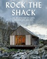 Rock the Shack: The