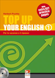 Top up your english. Student's book. Per la Scuola media. Con CD Audio. Vol. 1