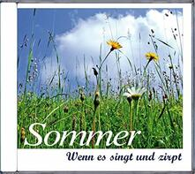 Sommer. Wenn Es Singt - CD Audio
