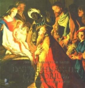 Das Weichnachtsoratorium-The Christmas Oratorio. Con 4 CD Audio