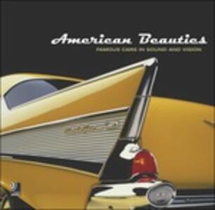 American beauties. Famous cars in sound and vision. Con 4 CD Audio