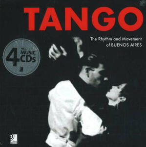 Tango. The rhythm and movement of Buenos Aires. Con 4 CD Audio - Jim Zimmermann - copertina