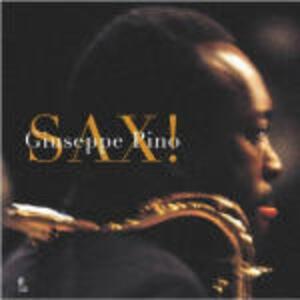 Sax! Con 4 CD Audio - Giuseppe Pino - copertina