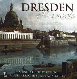 Dresden barock. Musical sightseeing. Con 4 CD Audio - copertina