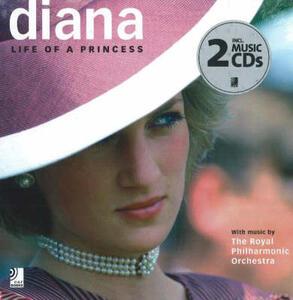 Diana. Life of a princess. Con 4 CD Audio - copertina
