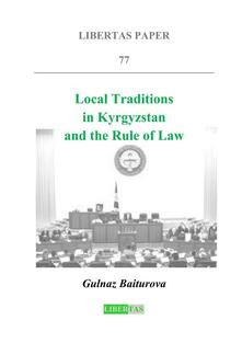 Local Traditions in Kyrgyzstan  Local Traditions in Kyrgyzstan and the Rule of Law