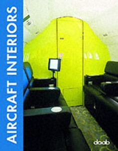 Foto Cover di Aircraft interior design, Libro di  edito da Daab
