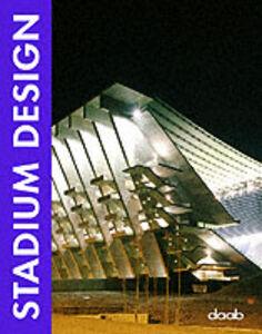Libro Stadium design. Ediz. italiana, inglese, spagnola, francese e tedesca Anna Llorella