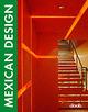 Mexican design. Ediz. italiana, inglese, spagnola, francese e tedesca