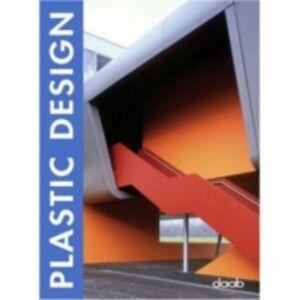Libro Plastic design. Ediz. italiana, inglese, spagnola, francese e tedesca Cristian Campos