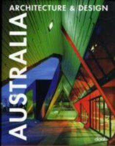 Foto Cover di Australia. Ediz. italiana, inglese, spagnola e tedesca, Libro di Heidi Dokulil, edito da Daab