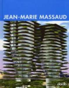 Libro Jean-Marie Massaud. Ediz. italiana, inglese, tedesca, spagnola e francese